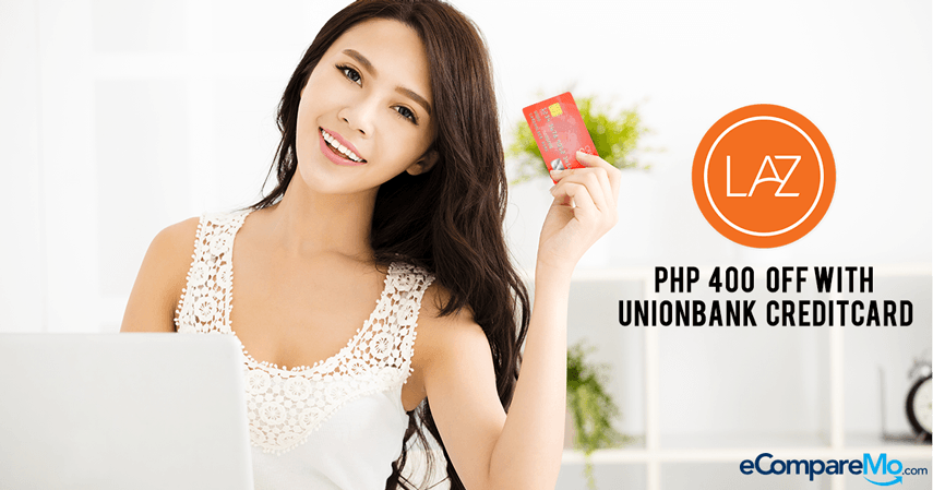 Banner---PHP-400.00-OFF-at-Lazada-with-Unionbank-Credit-Card
